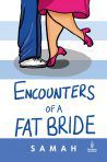 Encounters of a Fat Bride