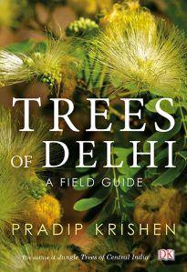 Trees of Delhi : A Field Guide