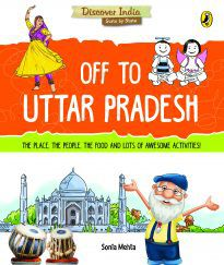 Off to Uttar Pradesh (Discover India)