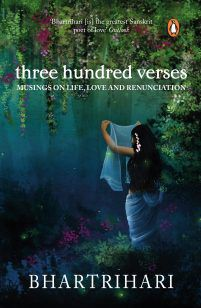 Three Hundred Verses: Musings on Life, Love and Renunciation 13 Oct 2017
