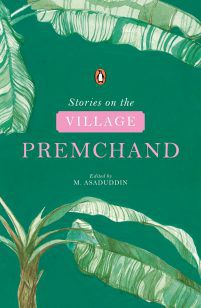 Stories on the Village by Premchand