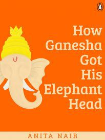 How Ganesha Got His Elephant Head