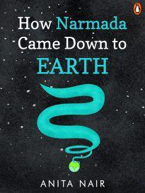 How Narmada Came Down to Earth