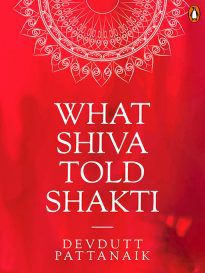 What Shiva Told Shakti